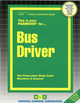 Bus Driver: Test Preparation Study Guide, Questions and Answers