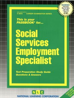 Social Services Employment Specialist: Test Preparation Study Guide