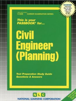 Civil Engineer (Planning): Test Preparation Study Guide, Questions and Answers