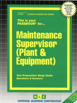 Maintenance Supervisor (Plant and Equipment)