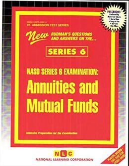 NASD Series 6 Examination: Annuities and Mutual Funds