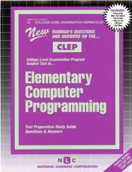 Elementary Computer Programming: Test Preparation Study Guide