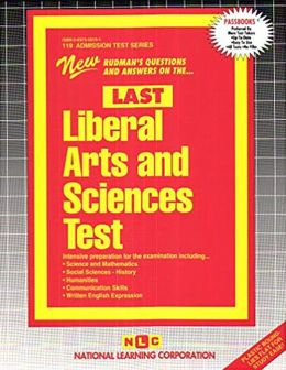 Liberal Arts and Sciences Test: Rudman's Questions and Answers on the......Last