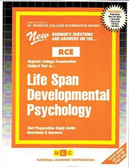 Life Span Developmental Psychology: Test Preparation Study Guide Questions and Answers