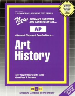 Art History: Test Preparation Study Guide, Questions and Answers