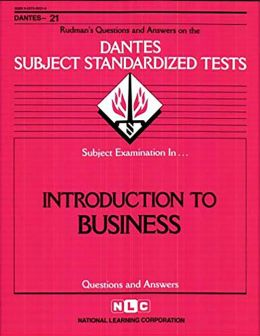 Introduction to Business: Rudman's Questions and Answers on the Dantes Subject Standardized Tests