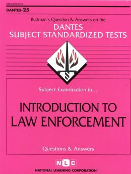 Introduction to Law Enforcement (Dantes-25)