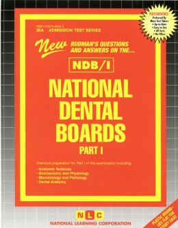 Rudman's Questions and Answers on the NDB/I: National Dental Boards Part 1