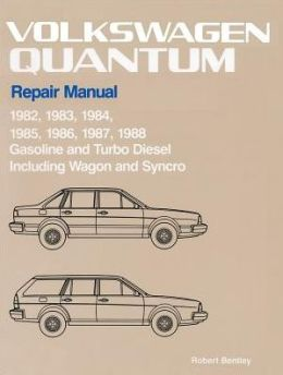Volkswagen Quantum Official Factory Repair Manual: 1982-1988, Gasoline and Turbo Diesel, including Wagon and Syncro