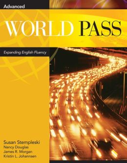 World Pass Advanced, Expanding English Fluency