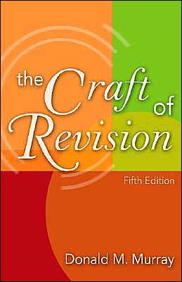 The Craft of Revision