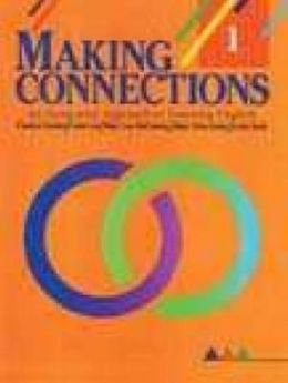 Making Connections L1: An Integrated Approach to Learning English