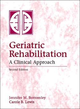 Geriatric Rehabilitation: A Clinical Approach