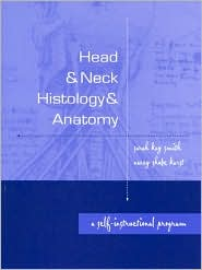 Head and Neck Histology and Anatomy: A Self-Instructional Program