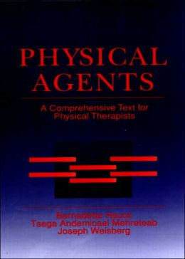 Physical Agents : A Comprehensive Text for Physical Therapists