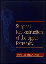 Surgical Reconstruction of the Upper Extremity