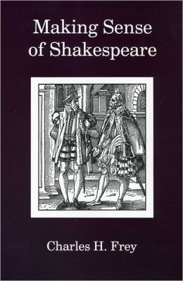 Making Sense of Shakespeare