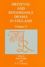Medieval and Renaissance Drama in England, vol. 17