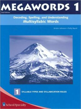 Megawords 1: Decoding, Spelling, and Understanding Multisyllabic Words- 1 Syllable Types And Syllabication Rules