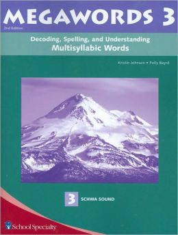 Megawords 3: Decoding, Spelling, and Understanding Multisyllabic Words - 3 Schwa Sound