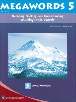 Megawords 5: Decoding, Spelling, and Understanding Multisyllabic Words-5 Vowel Variations