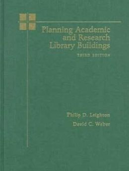 Planning Academic and Research Library Buildings