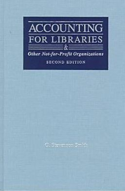 Accounting for Libraries and Other Not-for-Profit Organizations