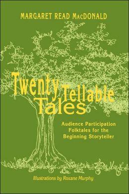 Twenty Tellable Tales