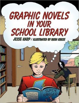Graphic Novels In Your Library
