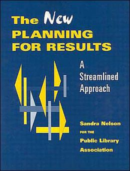 New Planning for Results: A Streamlined Approach