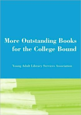 More Outstanding Books for the College Bound