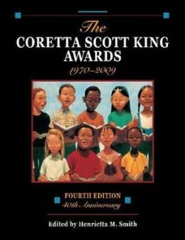The Coretta Scott King Awards, 1970-2009 : 40th Anniversary