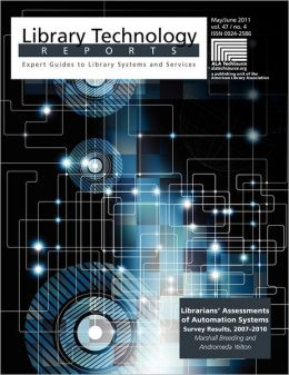 Librarians' Assessments Of Automation Systems Survey Results, 2007-2010