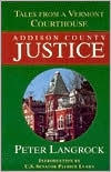Addison County Justice: Tales from a Vermont Court House