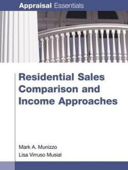 Residential Sales Comparison and Income Approaches