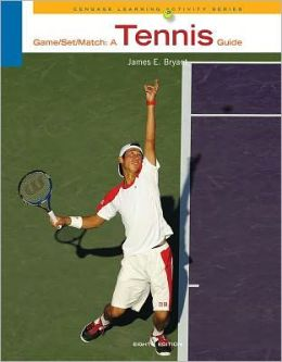 Game-Set-Match: A Tennis Guide