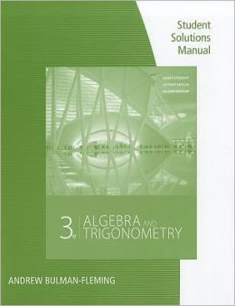 Student Solutions Manual: Algebra & Trigonometry