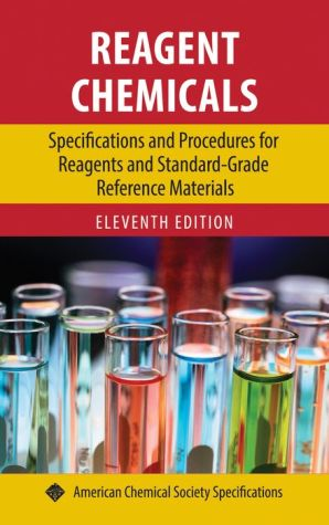 Reagent Chemicals: Specifications and Procedures for Reagents