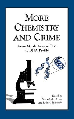 More Chemistry and Crime: From Marsh Arsenic Test to DNA Profile