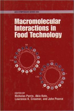 Macromolecular Interactions in Food Technology