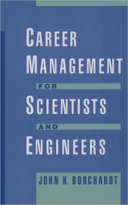 Career Management for Scientists and Engineers