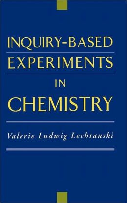 Inquiry-Based Experiments in Chemistry