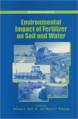 Environmental Impact of Fertilizer on Soil and Water