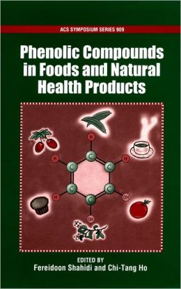 Phenolic Compounds in Foods and Natural Health Products
