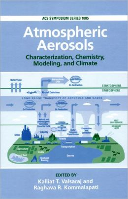 Atmospheric Aerosols: Characterization, Chemistry, Modeling, and Climate