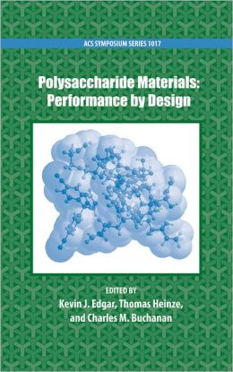 Polysaccharide Materials: Performance by Design