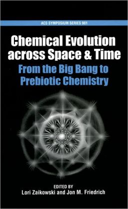 Chemical Evolution across Space and Time: From the Big Bang to Prebiotic Chemistry