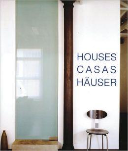 Houses/Casas/Hauser