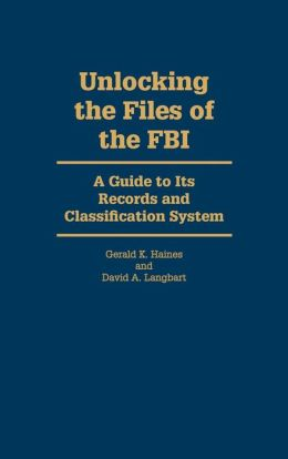 Unlocking The Files Of The Fbi