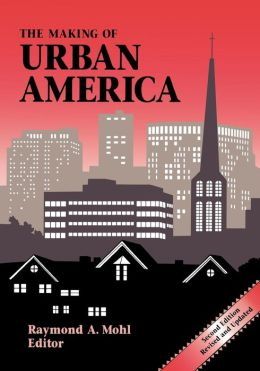 Making Of Urban America